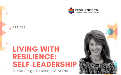 Living with Resilience: Self-Leadership