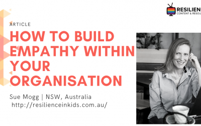 How to build empathy within your organisation