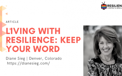 Living With Resilience: Keep Your Word