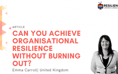 Can you achieve organisational resilience without burning out?