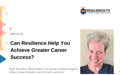 Can Resilience Help You Achieve Greater Career Success?