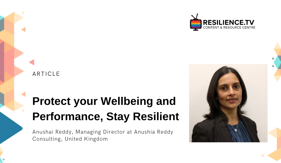 Protect your Wellbeing and Performance, Stay Resilient